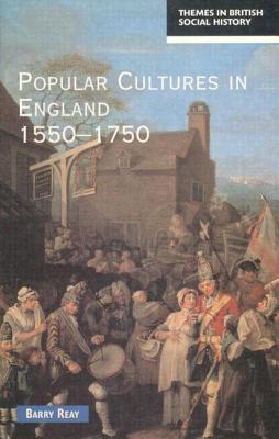 Popular Cultures in England 1550-1750