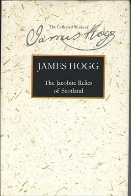 The Jacobite Relics of Scotland: Volume 2