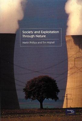 Society and Exploitation Through Nature