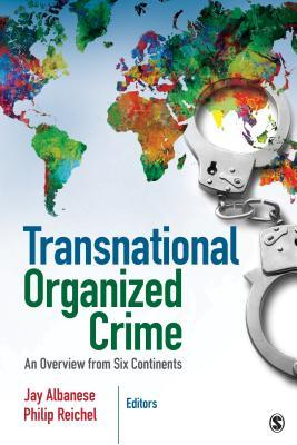 Transnational Organized Crime An Overview From Six Continents By - Six continents of the world