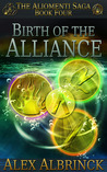 Birth of the Alliance by Alex Albrinck