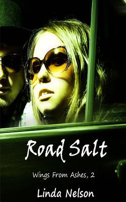 Road Salt (Wings from Ashes, #2)