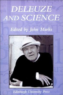 Deleuze and Science: Paragraph Volume 29 Number 2