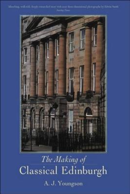 The Making of Classical Edinburgh