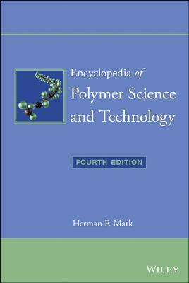 Encyclopedia of Polymer Science and Technology, 15 Volume Set