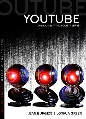 Youtube: Online Video and Participatory Culture por Jean Burgess