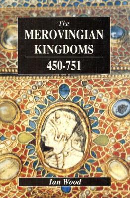 The Merovingian Kingdoms 450–751