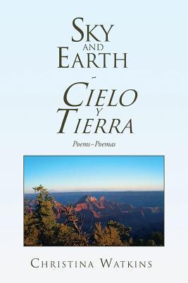 Sky and Earth Cielo y Tierra
