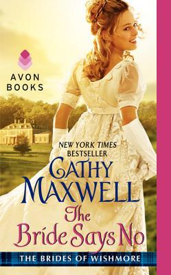 The Bride Says No by Cathy Maxwell