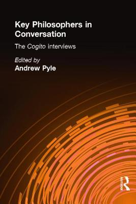 Key Philosophers in Conversation by Andrew Pyle