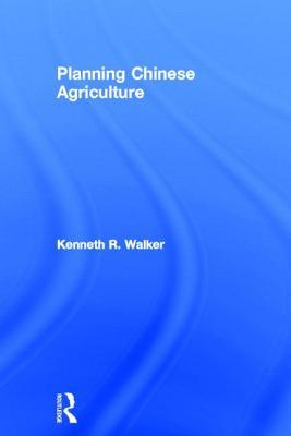 Planning in Chinese Agriculture: Socialisation and the Private Sector, 1956-1962