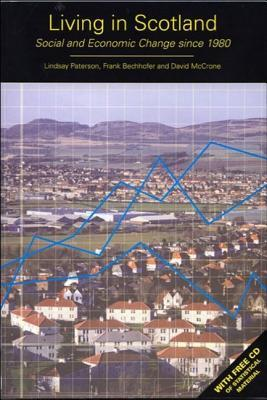 Living in Scotland: Social and Economic Change Since 1980