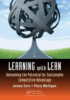 Learning with Lean: Unleashing the Potential for Sustainable Competitive Advantage