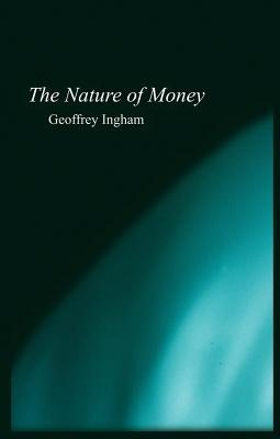 Nature of Money: New Directions in Political Economy Descargar ebooks gratis para itouch