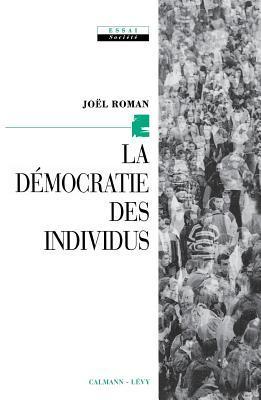 La Democratie Des Individus