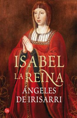 Isabel la reina por Ángeles de Irisarri