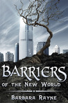 Barriers of the New World
