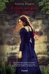 Il cuore selvatico del ginepro by Vanessa Roggeri