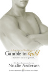 Gamble in Gold by Natalie Anderson