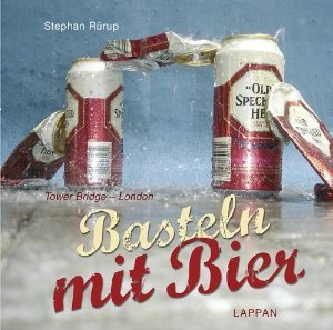 Basteln mit Bier