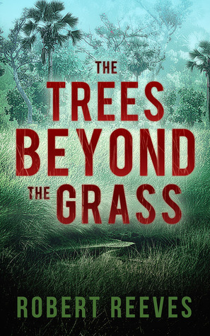 The Trees Beyond the Grass