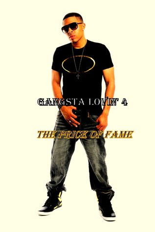 The Price of Fame (Gangsta Lovin' #4)