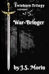 War-Bringer (Twinborn Trilogy, #0.5)