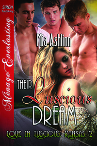 Their Luscious Dream (Love in Luscious, Kansas #2)