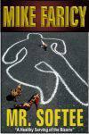 Mr. Softee (Devlin Haskell Mystery, #2)