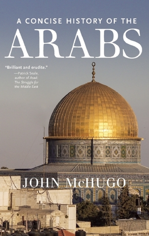 The Arabs: A Concise History