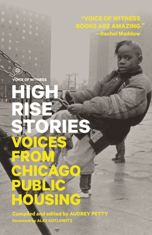 High Rise Stories: Voices from Chicago Public Housing