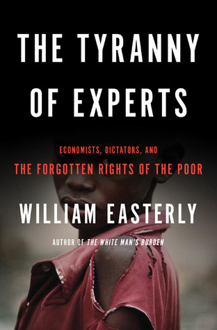 The tyranny of experts economists dictators and the forgotten 18210744 fandeluxe Choice Image