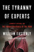 The Tyranny of Experts by William Easterly