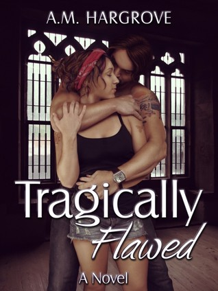 Tragically Flawed (Tragic, #1)