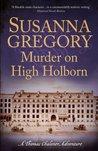 Murder on High Holborn (Thomas Chaloner, #9)