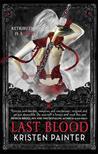 Last Blood by Kristen Painter