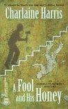 A Fool and His Honey (Aurora Teagarden, #6)