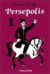 Persepolis, Volume 1 by Marjane Satrapi