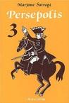 Persepolis, Volume 3 by Marjane Satrapi