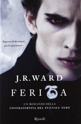 Ferita (La confraternita del pugnale nero, #9)