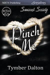 Pinch Me (Suncoast Society, #6)