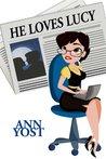 He Loves Lucy (Eden, Maine, #2)