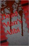 Dead Man's Alibi