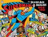 Superman: The Silver Age Newspaper Dailies Volume 1: 1959-1961 (Superman: the Silver Age Dailies)