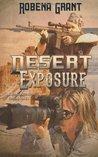 Desert Exposure (Desert Heat, #3)