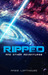 Ripped and Other Adventures