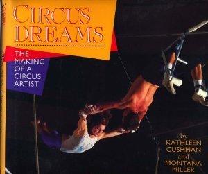 Circus Dreams: The Making of a Circus Artist