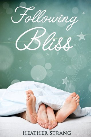 Following Bliss(The Quest Series 2)