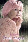 Dead Angels (Kiera Hudson Series Two, #2)