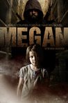 Megan (Breadcrumbs For The Nasties, #1)